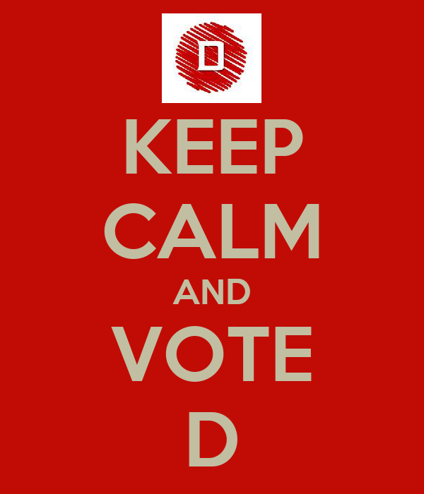 KEEP CALM AND VOTE D