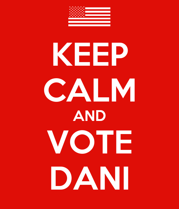 KEEP CALM AND VOTE DANI