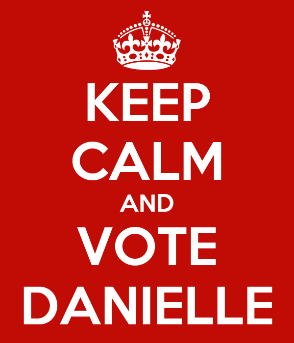 KEEP CALM AND VOTE DANIELLE
