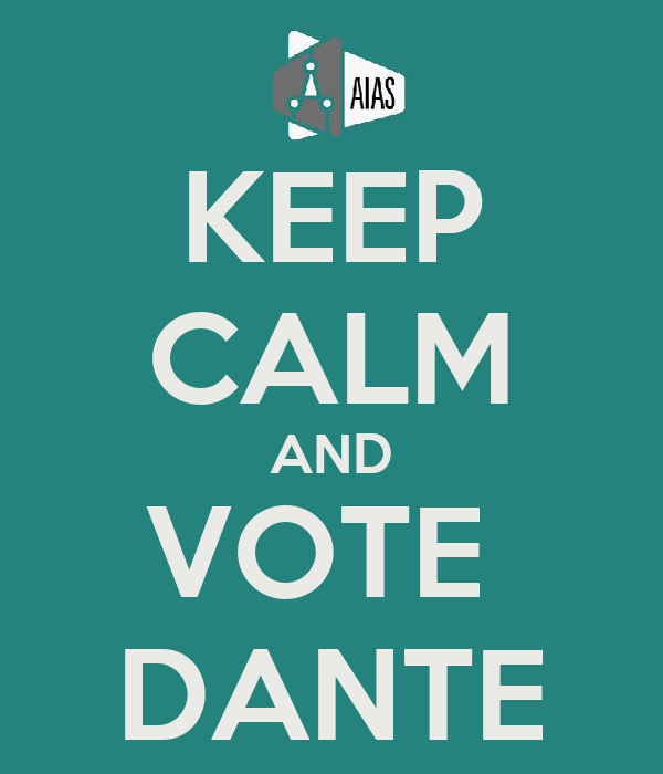 KEEP CALM AND VOTE  DANTE