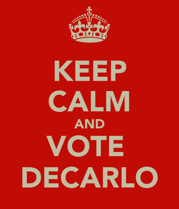 KEEP CALM AND VOTE  DECARLO