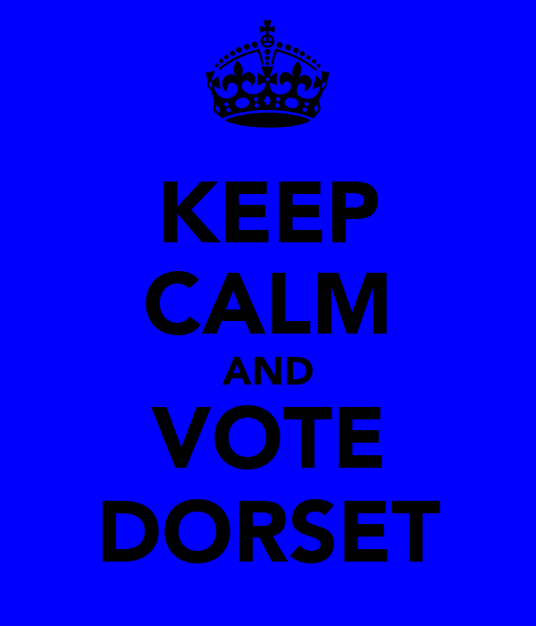 KEEP CALM AND VOTE DORSET