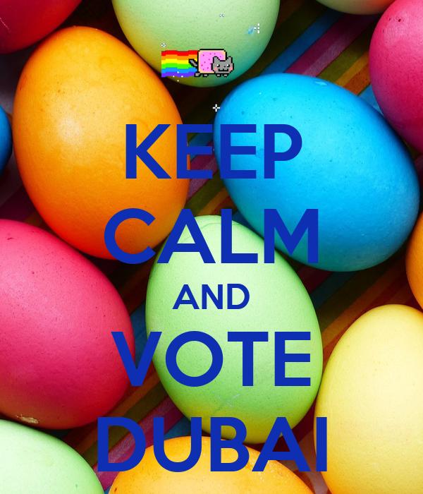 KEEP CALM AND VOTE DUBAI