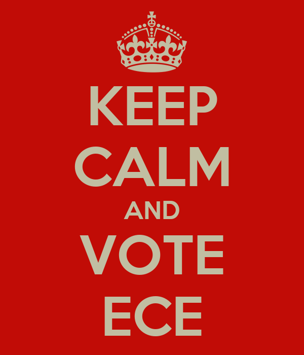 KEEP CALM AND VOTE ECE