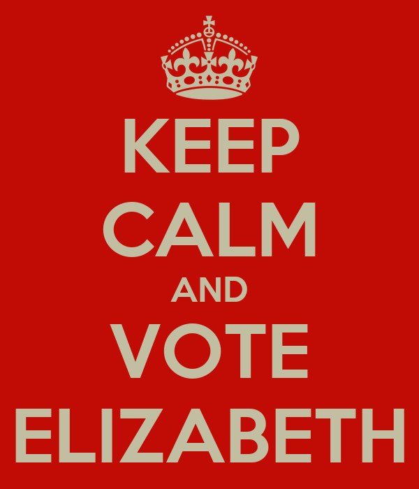 KEEP CALM AND VOTE ELIZABETH