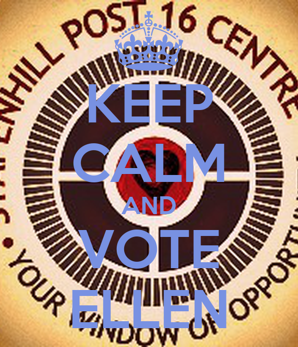 KEEP CALM AND VOTE ELLEN