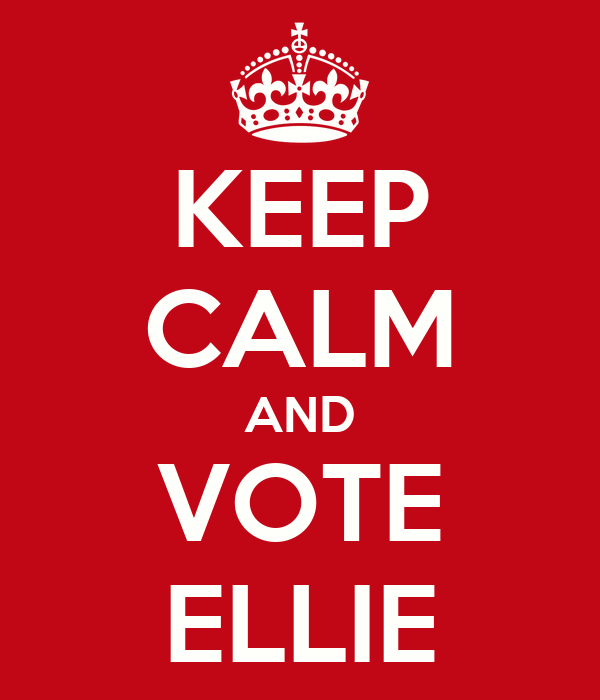 KEEP CALM AND VOTE ELLIE