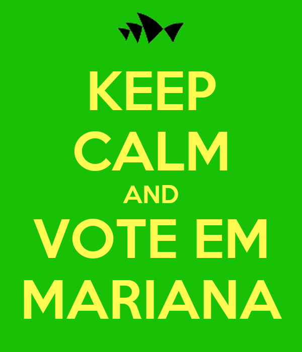 KEEP CALM AND VOTE EM MARIANA