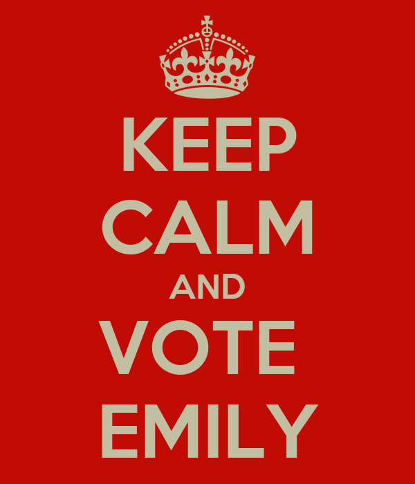 KEEP CALM AND VOTE  EMILY