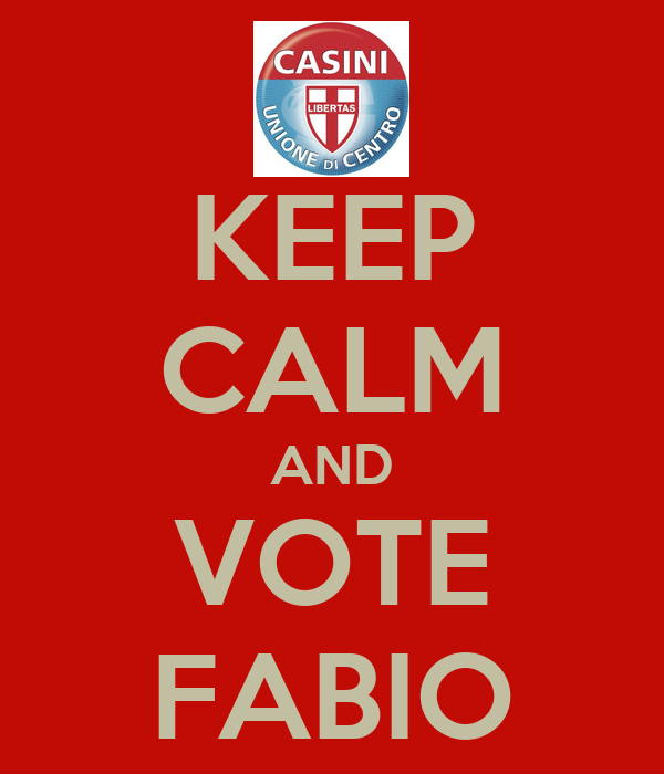 KEEP CALM AND VOTE FABIO