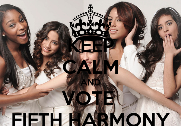 KEEP CALM AND VOTE  FIFTH HARMONY