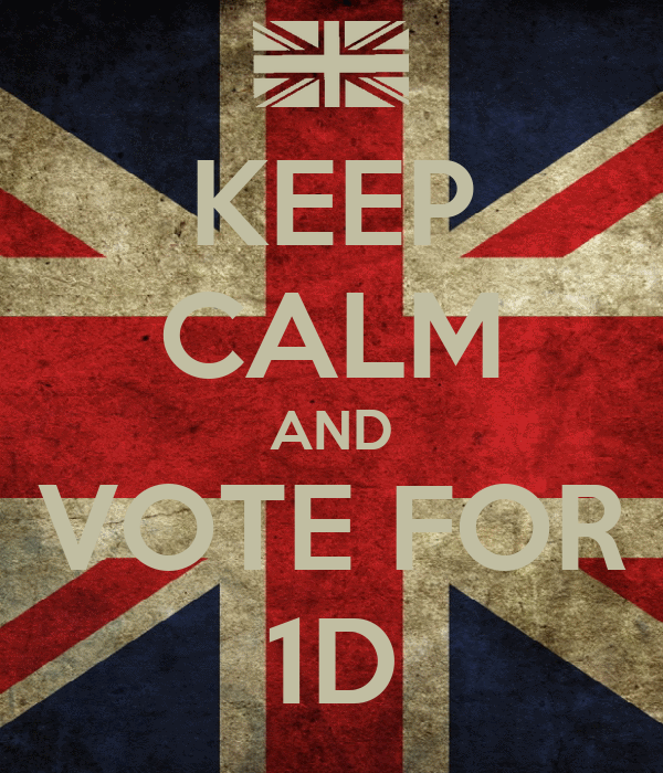 KEEP CALM AND VOTE FOR 1D