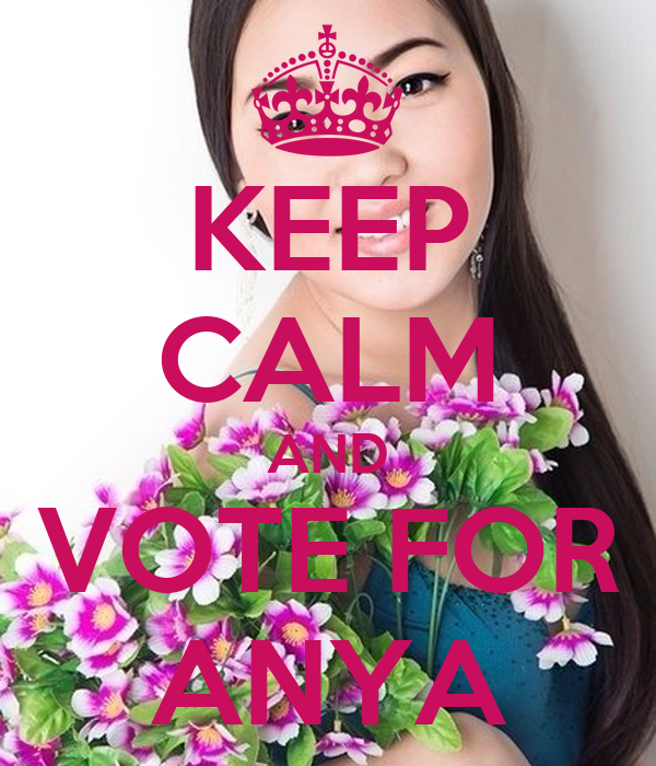 KEEP CALM AND VOTE FOR ANYA