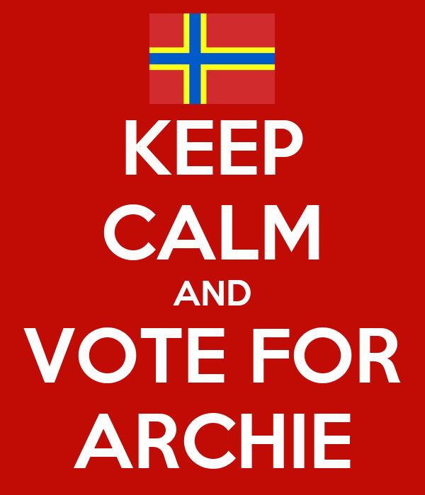 KEEP CALM AND VOTE FOR ARCHIE