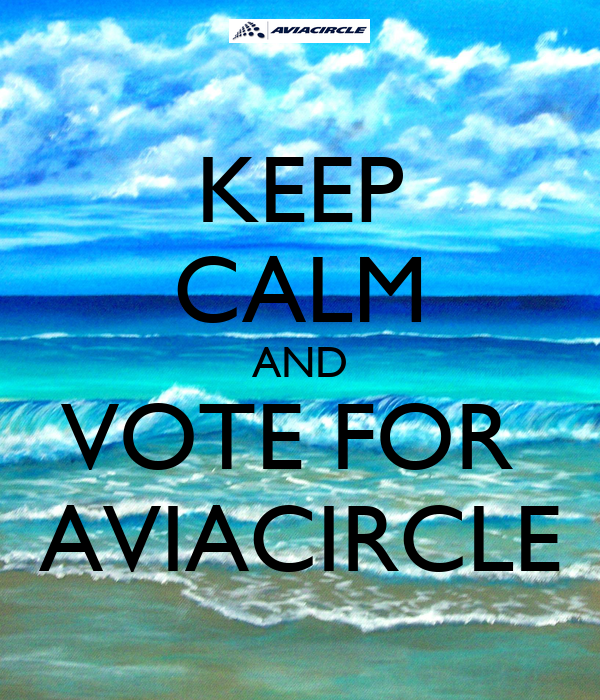 KEEP CALM AND VOTE FOR  AVIACIRCLE