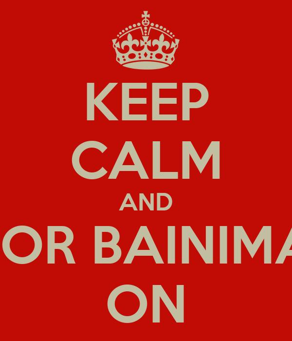 KEEP CALM AND VOTE FOR BAINIMARAMA ON