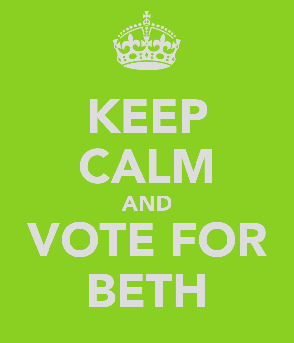 KEEP CALM AND VOTE FOR BETH