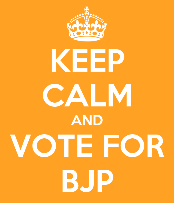 KEEP CALM AND VOTE FOR BJP