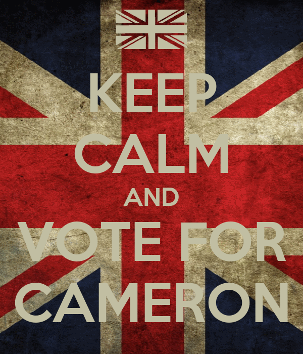 KEEP CALM AND VOTE FOR CAMERON