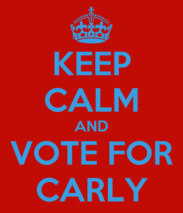 KEEP CALM AND VOTE FOR CARLY