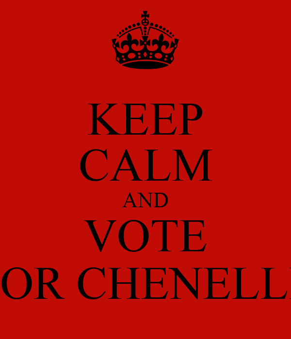 KEEP CALM AND VOTE FOR CHENELLE