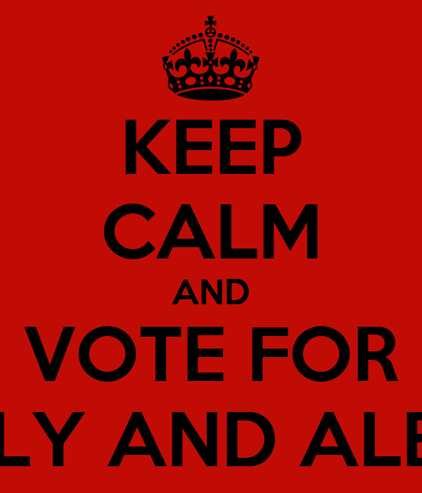 KEEP CALM AND VOTE FOR EMILY AND ALEXIS