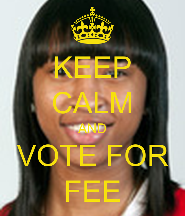 KEEP CALM AND VOTE FOR FEE