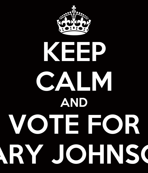KEEP CALM AND VOTE FOR GARY JOHNSON