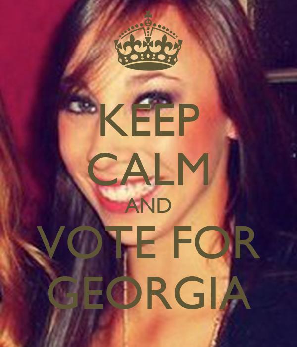 KEEP CALM AND VOTE FOR GEORGIA