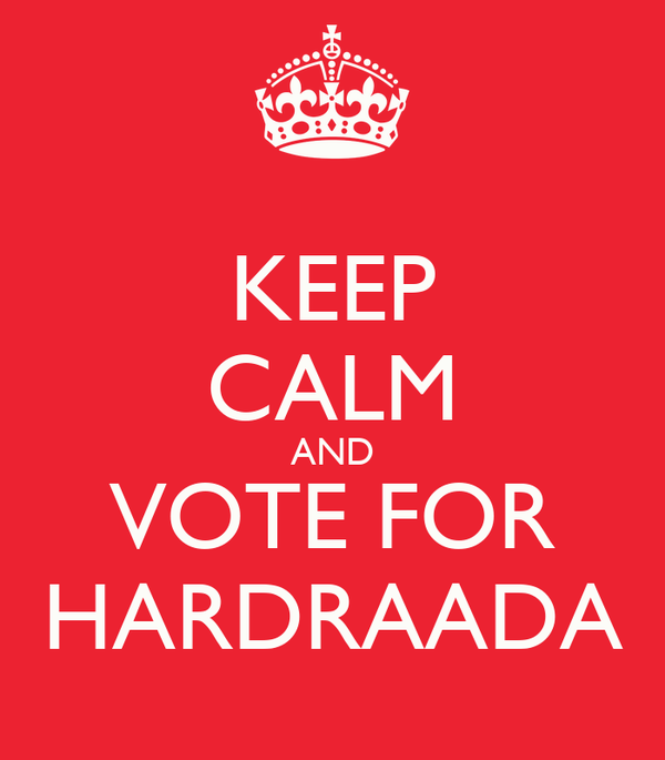 KEEP CALM AND VOTE FOR HARDRAADA