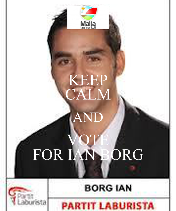 KEEP CALM AND VOTE FOR IAN BORG