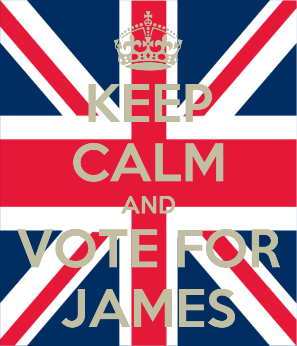 KEEP CALM AND VOTE FOR JAMES