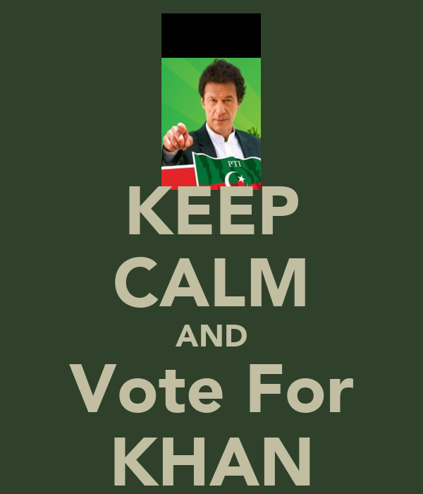 KEEP CALM AND Vote For KHAN