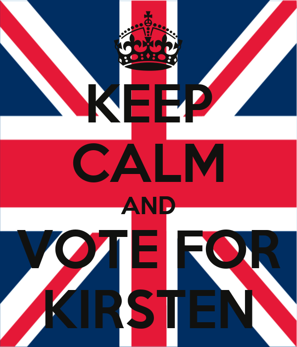 KEEP CALM AND VOTE FOR KIRSTEN