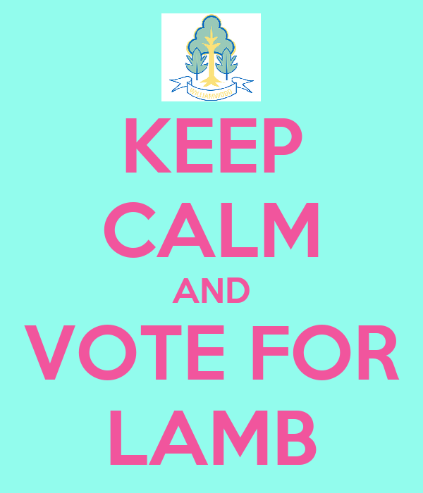 KEEP CALM AND VOTE FOR LAMB