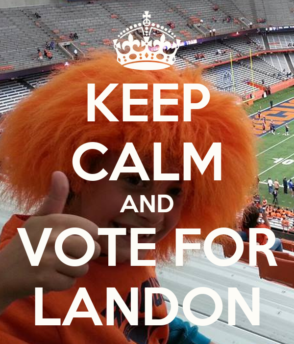 KEEP CALM AND VOTE FOR LANDON