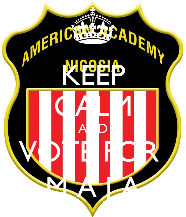 KEEP CALM AND VOTE FOR  M A J A