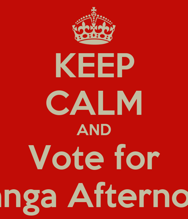 KEEP CALM AND Vote for Manga Afternoon