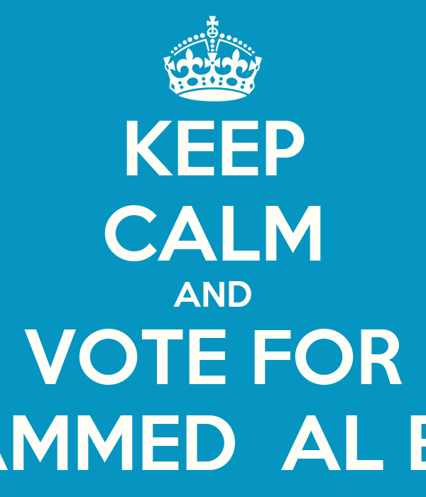 KEEP CALM AND VOTE FOR MOHAMMED  AL BADER