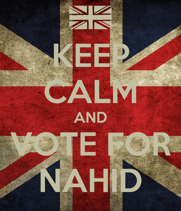 KEEP CALM AND VOTE FOR NAHID