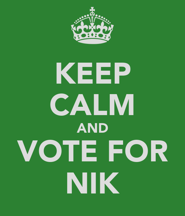 KEEP CALM AND VOTE FOR NIK