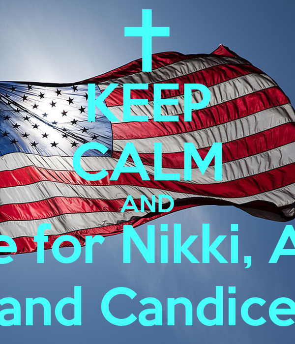 KEEP CALM AND Vote for Nikki, Alma and Candice