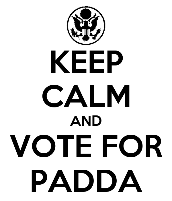 KEEP CALM AND VOTE FOR PADDA