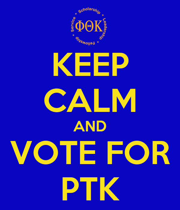 KEEP CALM AND VOTE FOR PTK