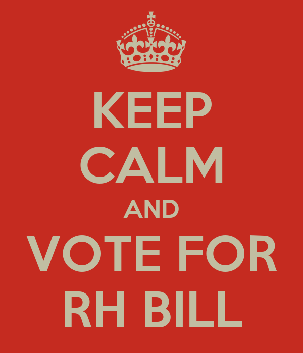 KEEP CALM AND VOTE FOR RH BILL