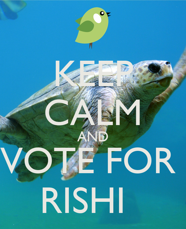 KEEP CALM AND VOTE FOR  RISHI