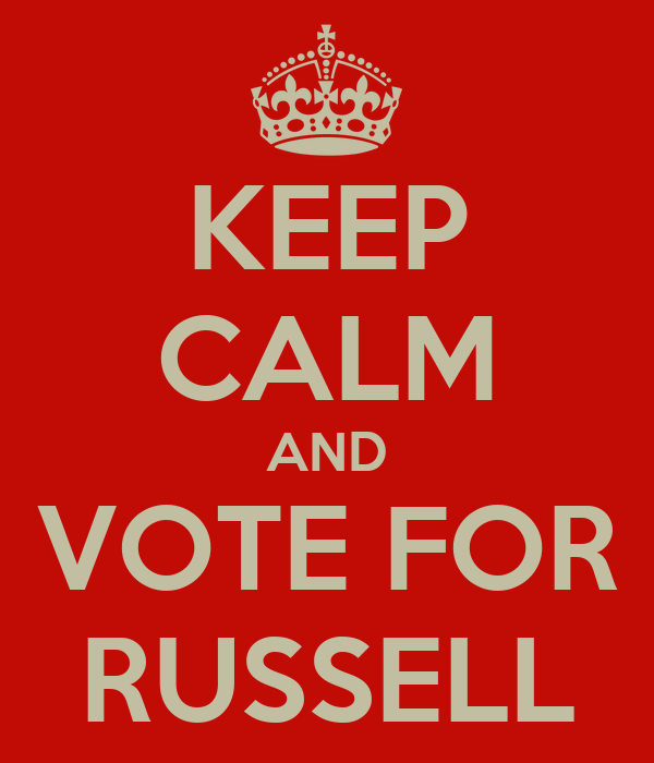 KEEP CALM AND VOTE FOR RUSSELL