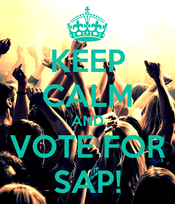 KEEP CALM AND VOTE FOR SAP!