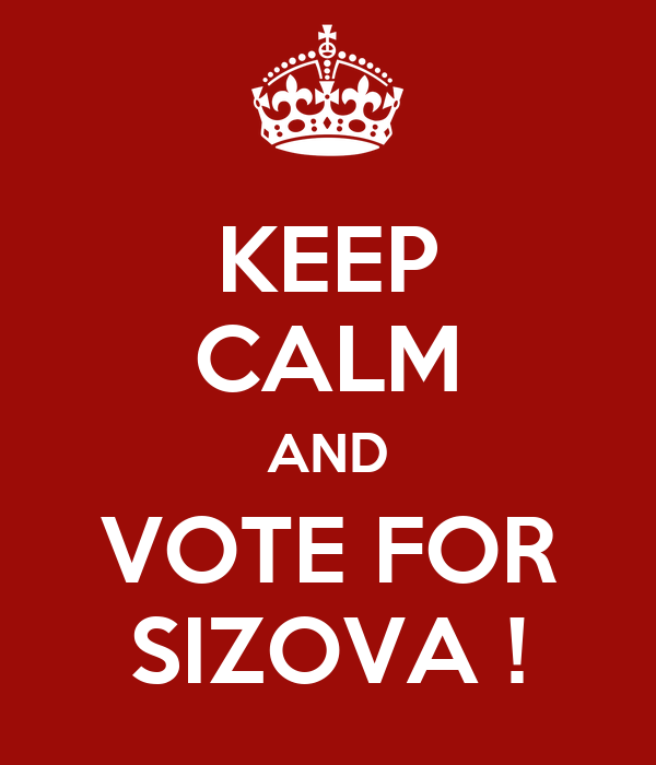 KEEP CALM AND VOTE FOR SIZOVA !