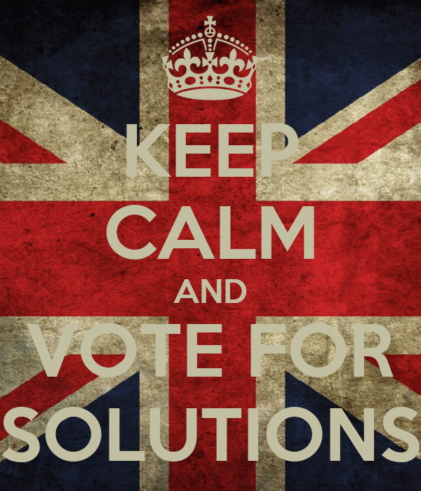KEEP CALM AND VOTE FOR SOLUTIONS